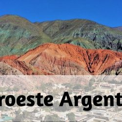 Noroeste Argentino: historia, características, clima, turismo y mas